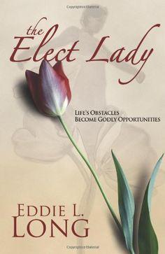 The Elect Lady:Amazon:Books