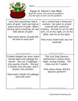 St. Patrick's Day MathWorksheet:Read the stories and solve the problems. Double digit addition, adding groups, word problems.    St. Patrick's Day Math Worksheet – Click Here    Information: St. Patrick's Day Worksheet, St. Patricks Day Math Worksheet