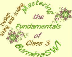 Class 3 Fundamentals Bernina Software 7