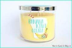 Banana Kiwi Colada at Bath & Body Works 2015- A fragrance that's sure to delight, blends notes of tropical bananas, New Zealand kiwis and creamy coconut