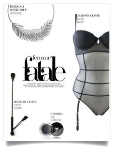 """""""Femme Fatale"""" by nmkratz ❤ liked on Polyvore featuring Maison Close, Rebecca Minkoff and Chanel"""