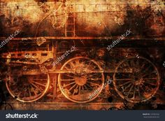 Rusty Old Train Industrial Steam-Punk Background Fotka: 147353162 : Shutterstock