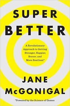 For more science-backed games that boost resilience and improve how we respond to life's daily challenges, get the book SuperBetter. Book Club Books, New Books, Books To Read, This Is A Book, The Book, Reading Lists, Book Lists, You Found Me, Thing 1