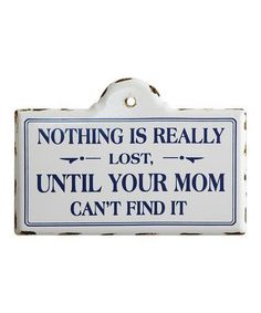 Another great find on #zulily! 'Nothing is Really Lost' Wall Décor #zulilyfinds