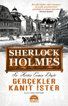 Ünlü dedektif Sherlock Holmes, heyecanlı hikâyeleriyle sizi etkilemeye devam ediyor. Toplam 56 hikâyenin yer aldığı serinin dördüncü kitabı Gerçekler Kanıt İster'i okurken her hikâyenin sonunda Sherlock Holmes'un akıl dolu yöntemleri karşısında şaşkına döneceksiniz.