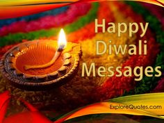 Discover the huge collection of Happy Diwali Messages. Share these Happy Diwali Messages with your Beloved one. Enjoy insightful and amazing and happy diwali messages on diwali.