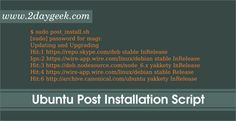 Ubuntu Post Installation Script For Installing Software Of Your Choice
