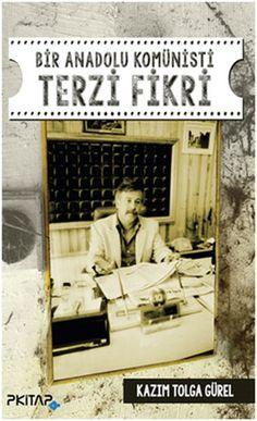 bir anadolu komunisti terzi fikri - kazim tolga gurel - p kitap yayincilik  http://www.idefix.com/kitap/bir-anadolu-komunisti-terzi-fikri-kazim-tolga-gurel/tanim.asp