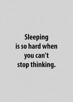 Most Popular I Can't Sleep Quotes & Sayings Feeling Broken Quotes, Deep Thought Quotes, Quotes Deep Feelings, Mood Quotes, Positive Quotes, Quotes About Sadness, Cant Stop Thinking Of You Quotes, Quotes About Being Depressed, Thinking About You