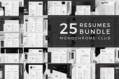 25 Resumes Bundle - Monochrome Club  by BRODUCTIVE on @creativemarket