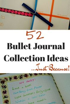 52 Bullet Journal Collection Ideas...Just Because!