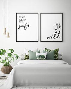 Bedroom Printables: You Keep Me Safe I'll Keep You Wild (Set of Couple Bedroom Print, Bedroom Wall Art, Bedroom Decor *Instant D. Home Decor Bedroom, Bedroom Furniture, Diy Home Decor, Diy Bedroom, Bedroom Decor For Couples On A Budget, Couple Bedroom Decor, Room For Couples, Diy Crafts For Bedroom, Couple Room