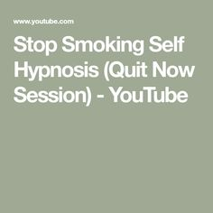 Stop Smoking Self Hypnosis (Quit Now Session) Quit Smoking Tips, Giving Up Smoking, Quit Now, Smoking Addiction, Stop Smoke, Anxiety Panic Attacks, Lunges, Self Help, Natural Remedies