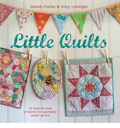 Create Contemporary Patchwork And Quilting Techniques. Sometimes The Quilt Is One Block, Sometimes Several Blocks, But All Have Been Designed With The Same Attention To Detail As A Full-Sized Quilt. Mini Quilts, Small Quilts, Baby Quilts, Appliqué Quilts, Quilting Projects, Quilting Designs, Sewing Projects, Sewing Ideas, Sue Sunbonnet