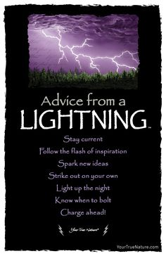 "You Connect, when you ""Follow the flash of inspiration."" Lightning. Your True Nature"