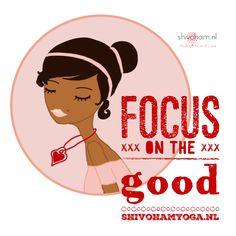Focus on the good ♡   http://www.shivohamyoga.nl/ #inspiration #inspirational #quotes #zen #love #yoga #wisdom #ShivohamYoga #namaste #om #instagood #mindfulness #esoteric #cute #indigo #photooftheday #starseed #happy #beautiful #girl #picoftheday #instadaily #ligthworker #motivate #spirituality #vegan #energy #pursuitofhappiness #soul #energy ॐ