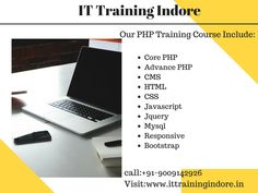 Great institute for learning PHP Training. IT Training Indore is the best PHP Training Institute Indore. We provide a innovative training methods for training. Our work is towards giving you corporate and expert outline.  For more information visit on this site:   http://www.ittrainingindore.in/php-training-indore/