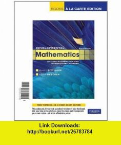 Developmental Mathematics,  a la Carte Edition (8th Edition) (9780321737731) Marvin L. Bittinger, Judith A Beecher , ISBN-10: 0321737733  , ISBN-13: 978-0321737731 ,  , tutorials , pdf , ebook , torrent , downloads , rapidshare , filesonic , hotfile , megaupload , fileserve