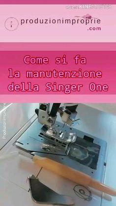 Pulizia e manutenzione della macchina da cucire Singer One