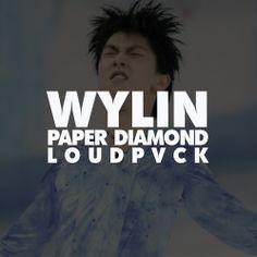 Wylin - Paper Diamond x LOUDPVCK