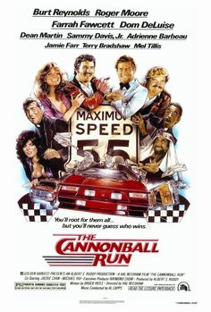 """""""The Cannonball Run"""" starring Burt Reynolds, Farrah Fawcett, Dean Martin Jackie Chan & Sammy Davis Jr. 80s Movies, Good Movies, Movie Tv, Action Movies, Awesome Movies, Greatest Movies, Movie Props, Funny Movies, Movie Theater"""