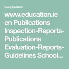 www.education.ie en Publications Inspection-Reports-Publications Evaluation-Reports-Guidelines School-Self-Evaluation-Guidelines-2016-2020-Primary.pdf
