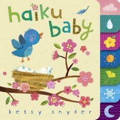 Haiku Baby by Betsy Snyder. Maybe the regal tot will become a poet!