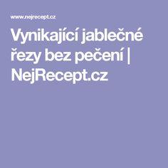 Vynikající jablečné řezy bez pečení   NejRecept.cz