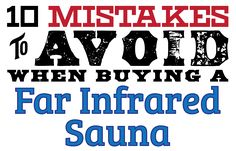 10 Mistakes to Avoid When Buying A Far Infrared Sauna