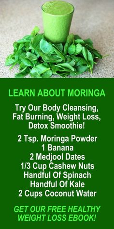 LEARN ABOUT MORINGA. Try our body cleansing, fat burning, weight loss, detox smoothie. Get our FREE weight loss eBook with suggested fitness plan, food diary, and exercise tracker. Learn about Zija's potent Moringa based weight loss products that help your body detox, cleanse, increase energy, burn fat, and lose weight more efficiently. Look and feel your best with Zija! LEARN MORE #Moringa #WeightLoss #FatBurning #Alkaline #Antioxidants #Detox #Smoothie