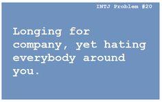 INTJ problem #20 ... But I am INFJ...