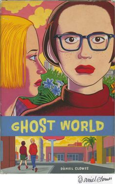 Ghost world - Daniel Clowes - Libro - Coconino Press - Coconino cult Ghost World, American Psycho, Comic Book Artists, Comic Books, Comic Artist, Daniel Clowes, World Library, Cinema, Chicago