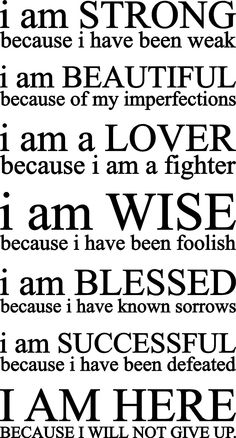 I am all of these very things because of those very reasons   but blessed none the less