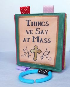 Things We Say At Mass / Cloth Book / Soft by BabiesBowTiesBobbins, $17.99