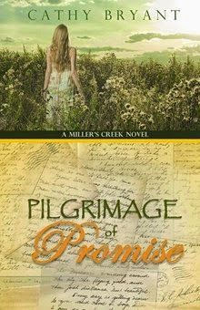 Pilgrimage of Promise  (A Miller's Creek Novel) by Cathy Bryant   http://www.faithfulreads.com/2014/04/fridays-christian-kindle-books-early_11.html