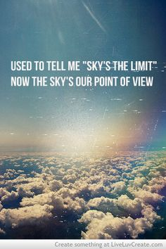 Motivational Quotes : Now the Sky's our Point of View. - Hall Of Quotes Big Sean Quotes, Big Sean Lyrics, Justin Bieber Lyrics, Song Lyric Quotes, Music Lyrics, Caption Lyrics, Best Quotes, Life Quotes, Motivational Quotes