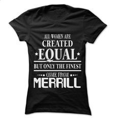 Woman Are From Merrill - 99 Cool City Shirt ! - #tee ball #hoodie tutorial. ORDER NOW => https://www.sunfrog.com/LifeStyle/Woman-Are-From-Merrill--99-Cool-City-Shirt-.html?68278