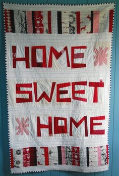 home sweet home quilt | Flickr - Photo Sharing!