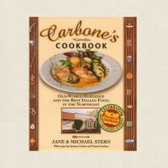 Carbone's Cookbook - Best Italian Food in the Northeast - Cookbook Village vintage and used cookbooks store online.