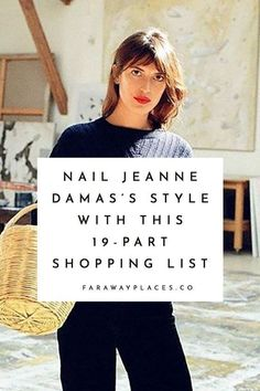 Here's your 19-item shopping list to nail Jeanne Damas's French Girl style. Jeanne Damas, Parisienne Chic, French Girl Style, French Girls, Cool Girl Style, Woman Style, Trendy Style, Cool Winter, Parisian Chic Style