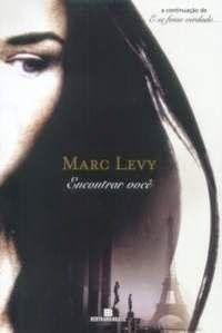 Encontrar você - Marc Levy ~ Bebendo Livros
