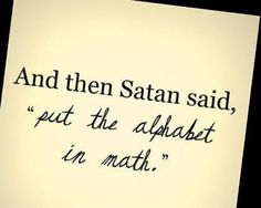 "More like ""And then Satan said ""lets make math not only have letters, but also be in 3D"" #vectorcalc"