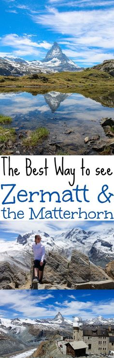 The Best Way to See Zermatt, Switzerland and the Matterhorn. The best summer hiking tips and things to do in the area to see nature... including a trip to Gornergrat with reflecting lake views. Great travel tips for food, shopping and resort stays with beautiful views. A bucket list destination in Europe and the world! A trip of your dreams. / Running in a Skirt