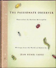 The Passionate Observer by Jean-Henri Fabre (1998) Hardcover Fine 0811809358 0811809358 | eBay