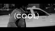 THE PURSUIT OF (COOL) - TEASER by R+I creative. From the schoolyard kids to the marketers everybody wants to get close to the cool guy…so what defines cool?