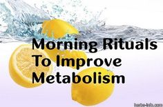 6 Superb Morning Rituals To Improve Metabolism | Health & Natural Living