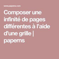 Composer une infinité de pages différentes à l'aide d'une grille | paperns
