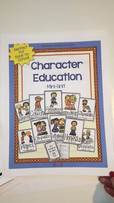 Character Education Activities Use this resource for back to school and all year long. You can focus on one trait each week or use the traits that match up with your school's character education program. Perfect for the K-3 classroom- what are you waiting for?