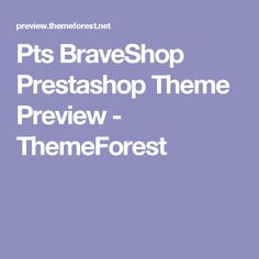 Pts BraveShop Prestashop Theme Preview - ThemeForest
