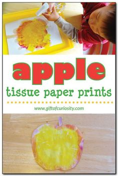 """Apple tissue paper prints craft - Kids can """"paint"""" an apple using tissue paper and water, leaving them with a cute apple craft and some great fine motor practice #apples #finemotor    Gift of Curiosity"""